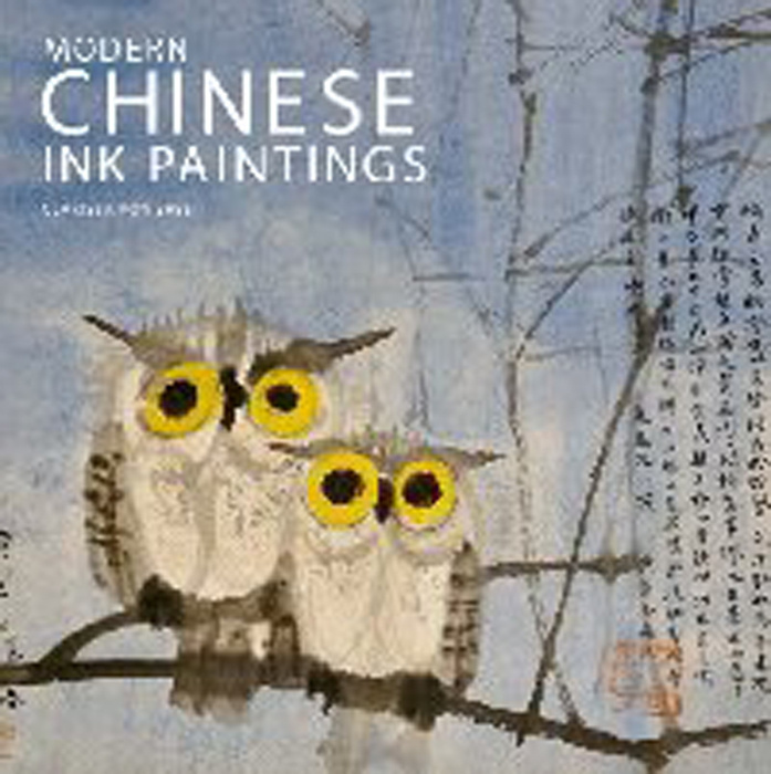 Modern Chinese Ink PaintingsA Century of New Directions #1