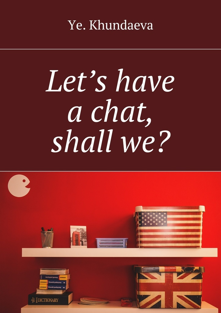 Lets have a chat, shall we #1
