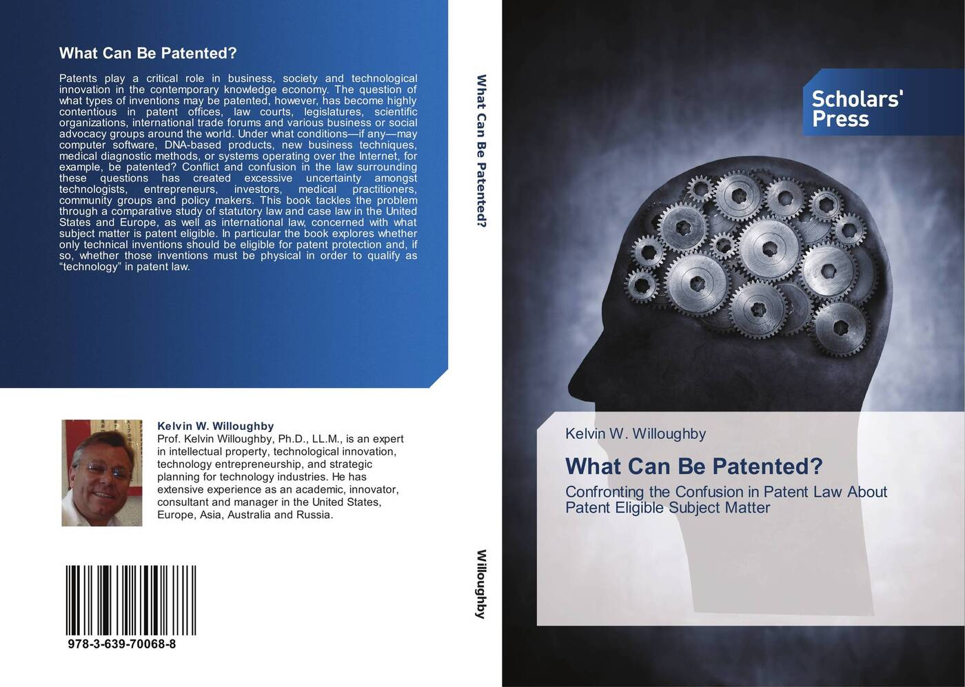 Kelvin W. Willoughby What Can Be Patented?