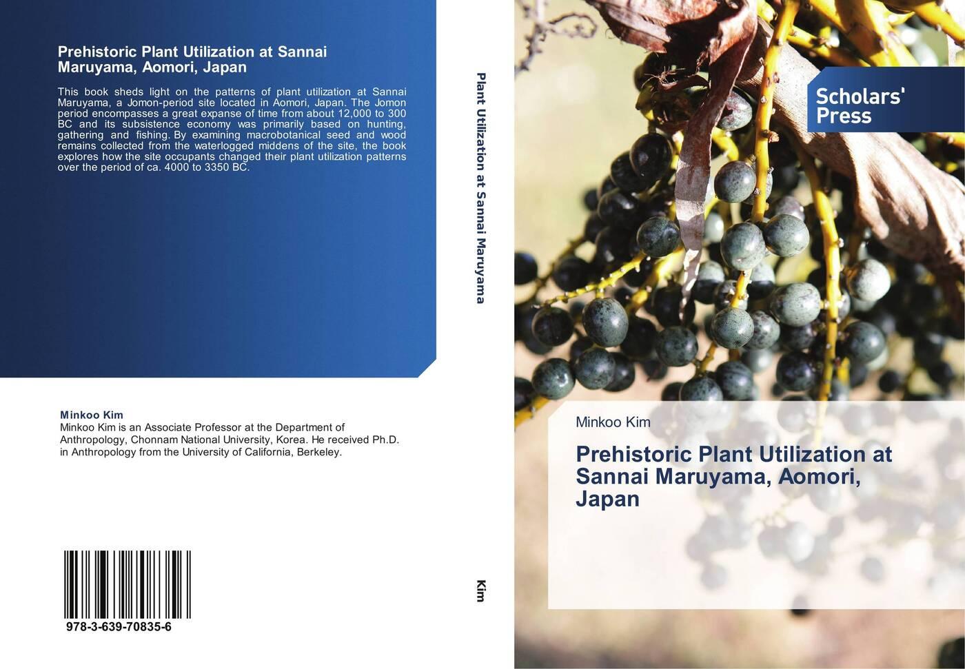 цена на Minkoo Kim Prehistoric Plant Utilization at Sannai Maruyama, Aomori, Japan