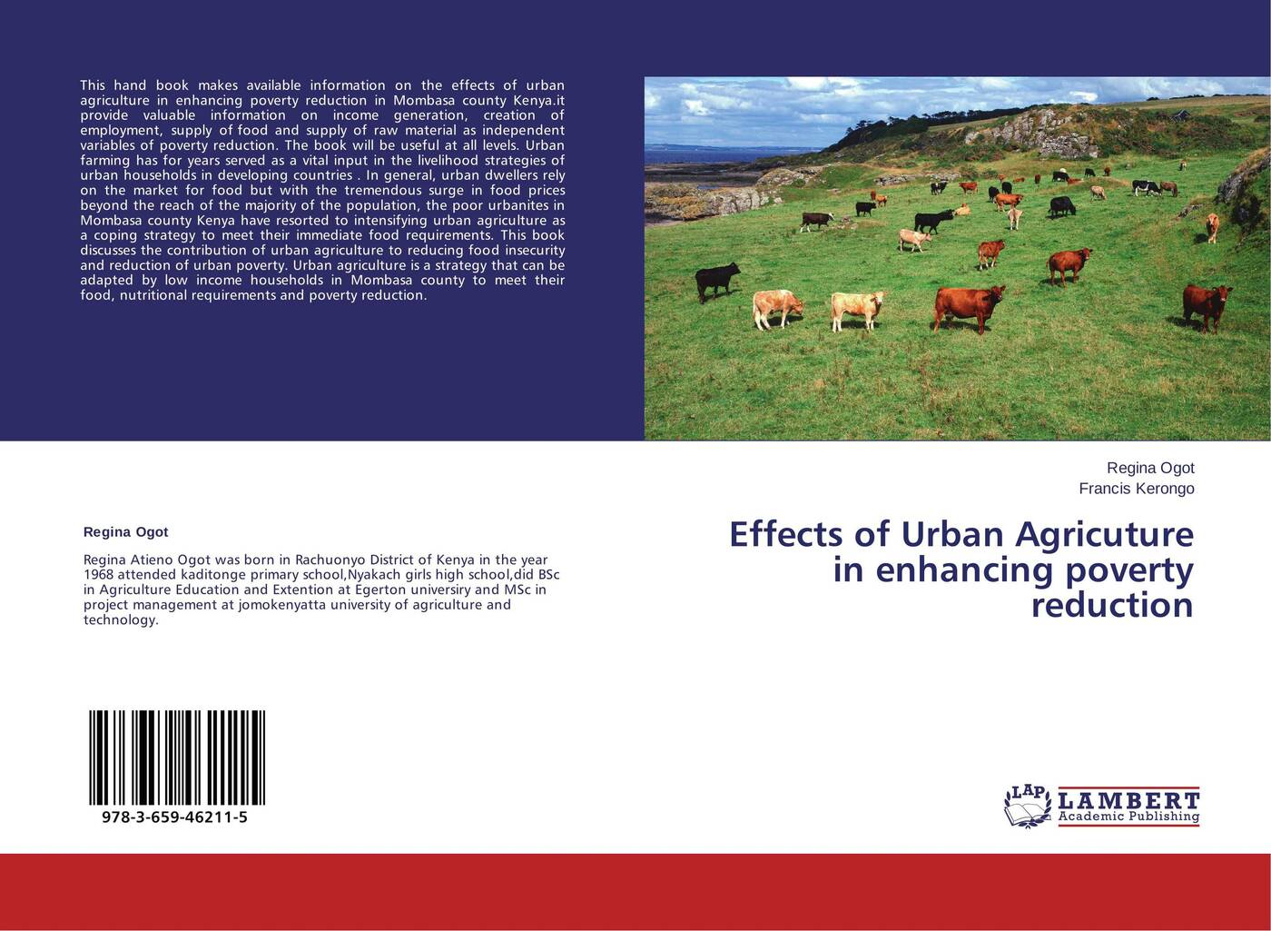 Regina Ogot and Francis Kerongo Effects of Urban Agricuture in enhancing poverty reduction yesuf hagos abdela poverty and livelihood strategeies of househilds in urban ethiopia