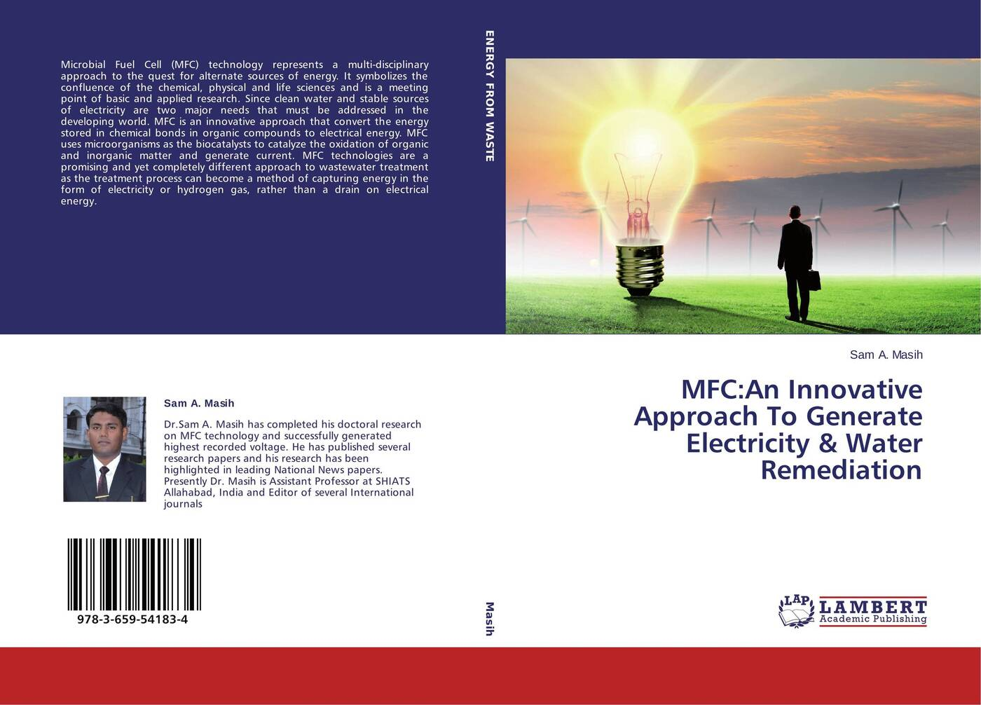 Sam A. Masih MFC:An Innovative Approach To Generate Electricity & Water Remediation the step of the step of the piezoelectric generator is to generate electricity