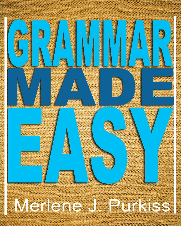 Grammar Made Easy. Merlene J Purkiss