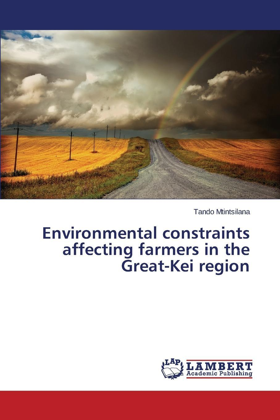 Environmental constraints affecting farmers in the Great-Kei region