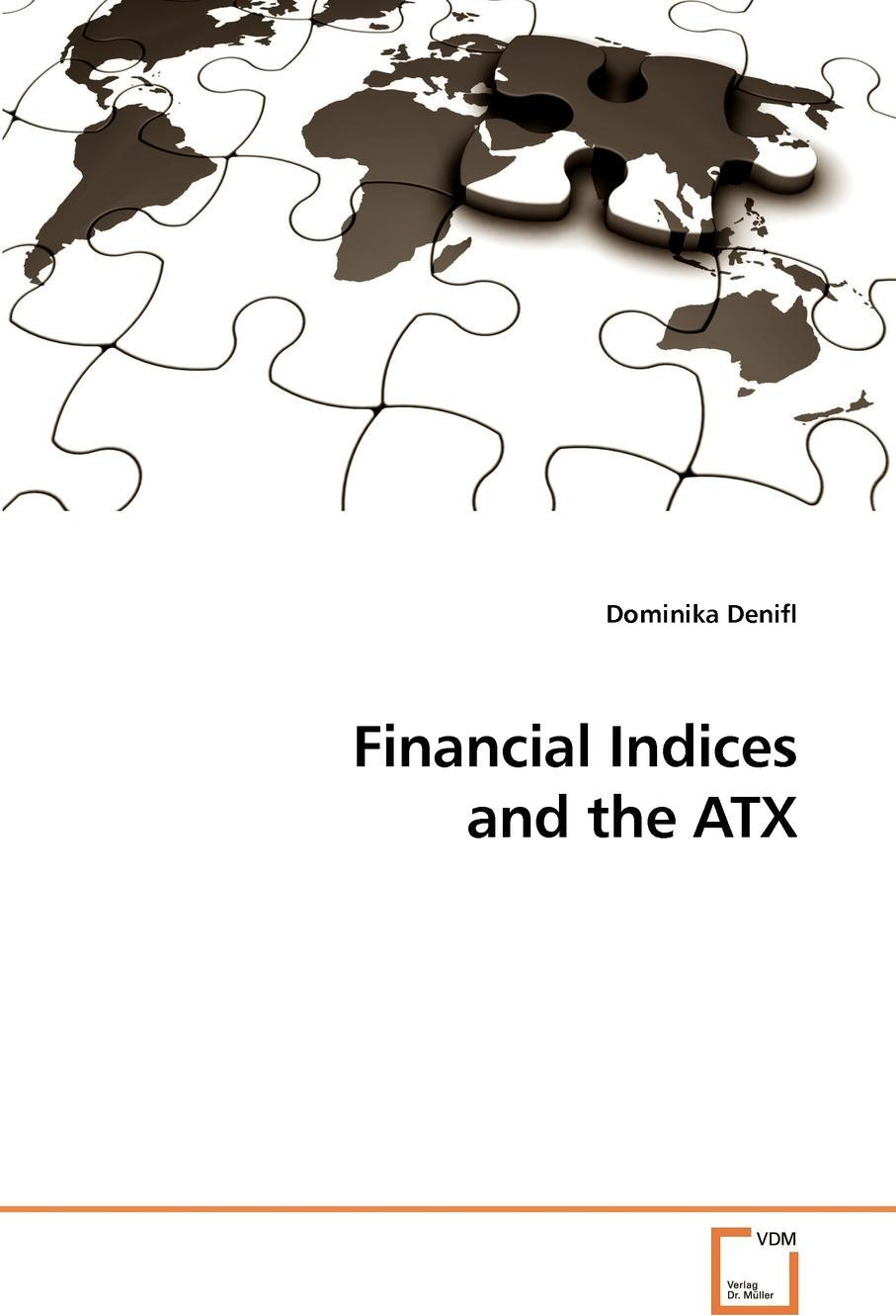 Financial Indices and the ATX