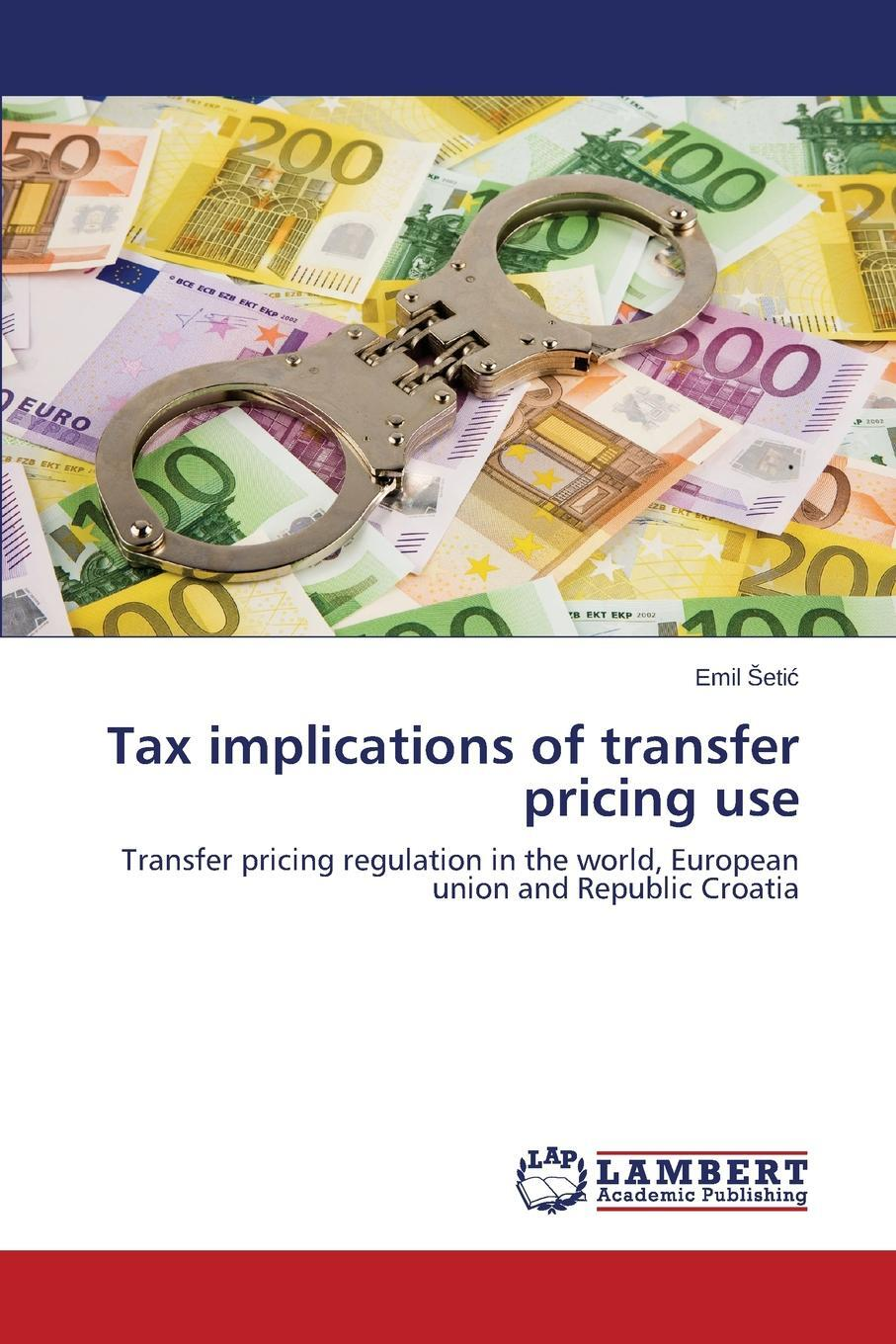 Tax Implications of Transfer Pricing Use. Eti
