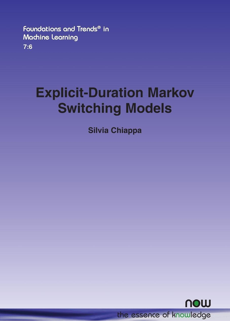 Silvia Chiappa. Explicit-Duration Markov Switching Models