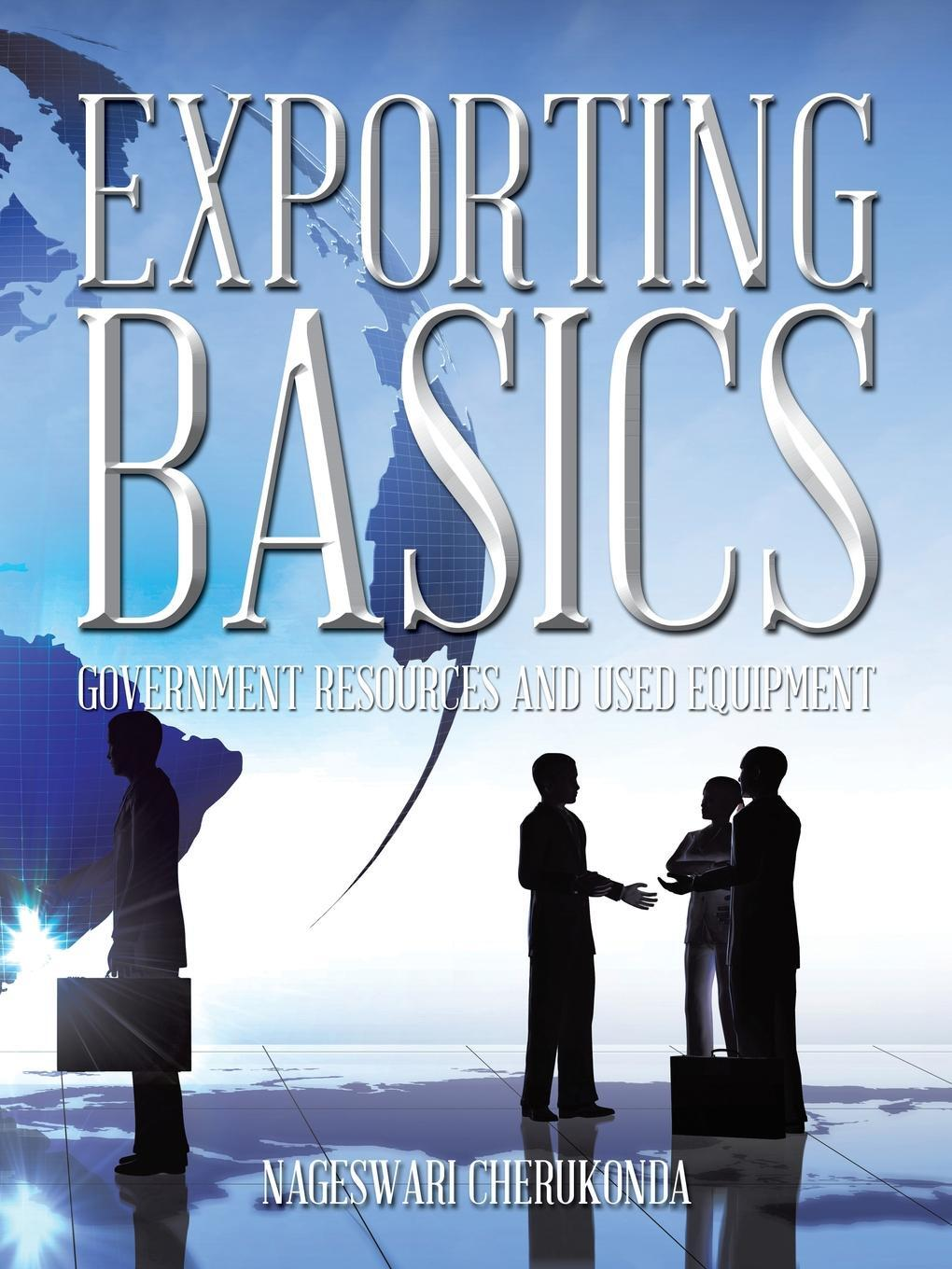 Exporting Basics. Government Resources and Used Equipment