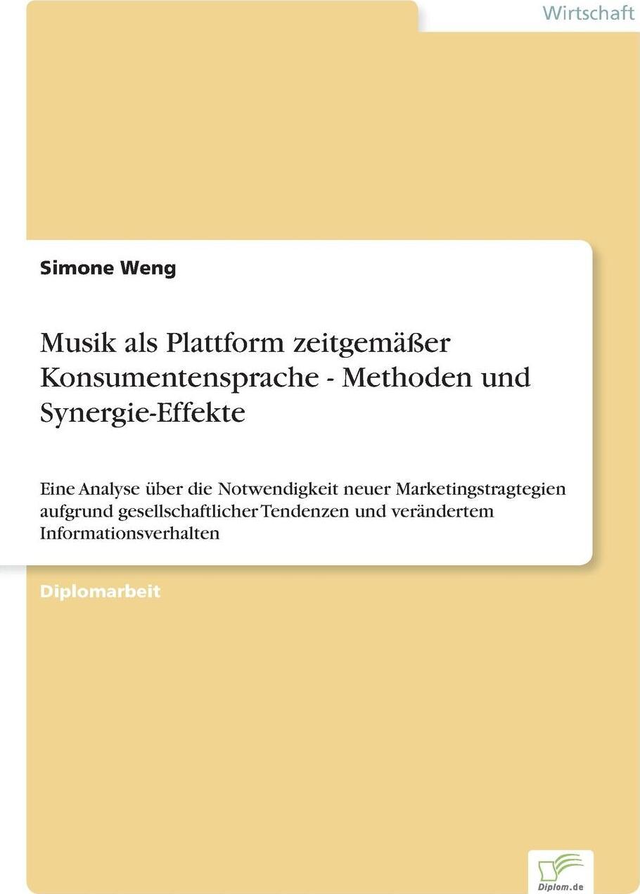 Musik als Plattform zeitgemasser Konsumentensprache - Methoden und Synergie-Effekte