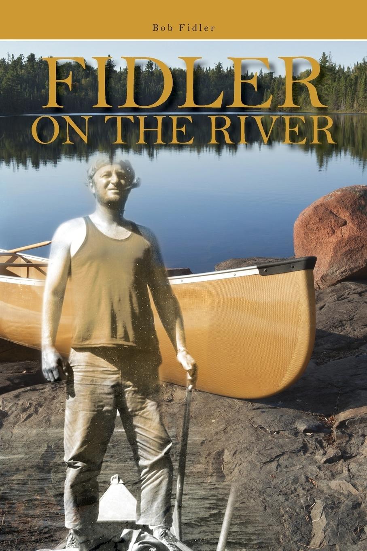 Fidler on the River