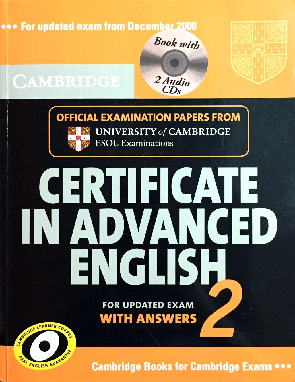 Cambridge ESOL. Cambridge Certificate in Advanced English 2: For Updated Exam With Answers (+CD)
