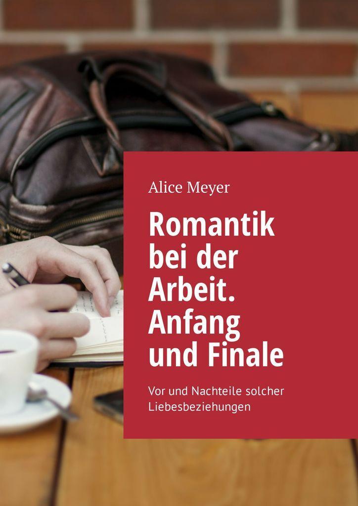 Romantik bei der Arbeit. Anfang und Finale #1
