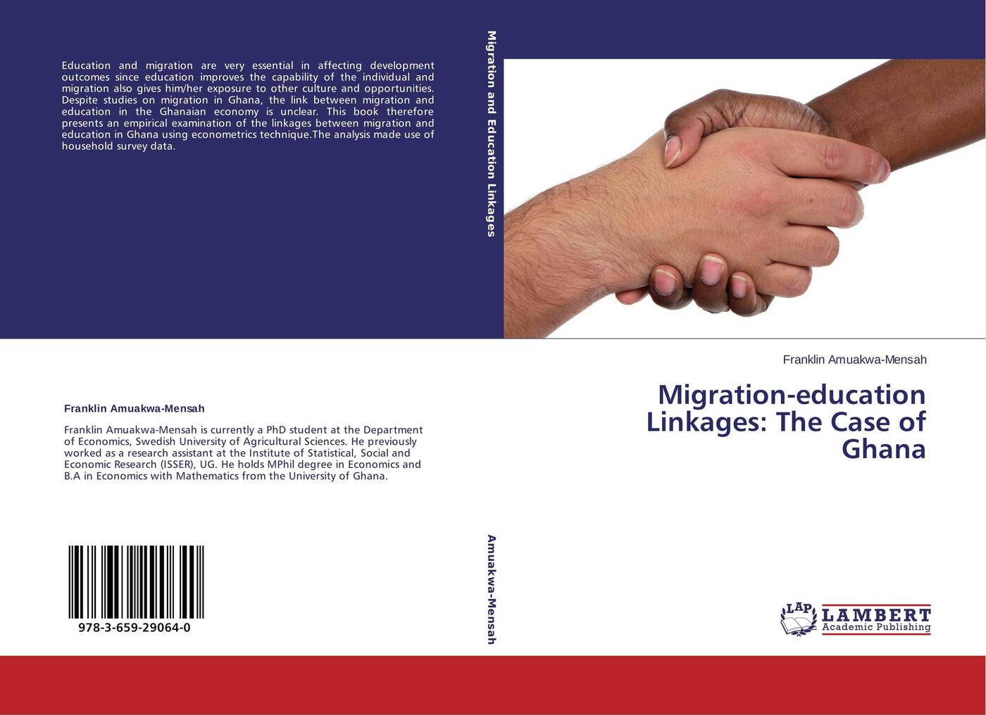 Franklin Amuakwa-Mensah Migration-education Linkages: The Case of Ghana a adu boahen albert adu boahen the ghanaian sphinx reflections on the contemporary history of ghana