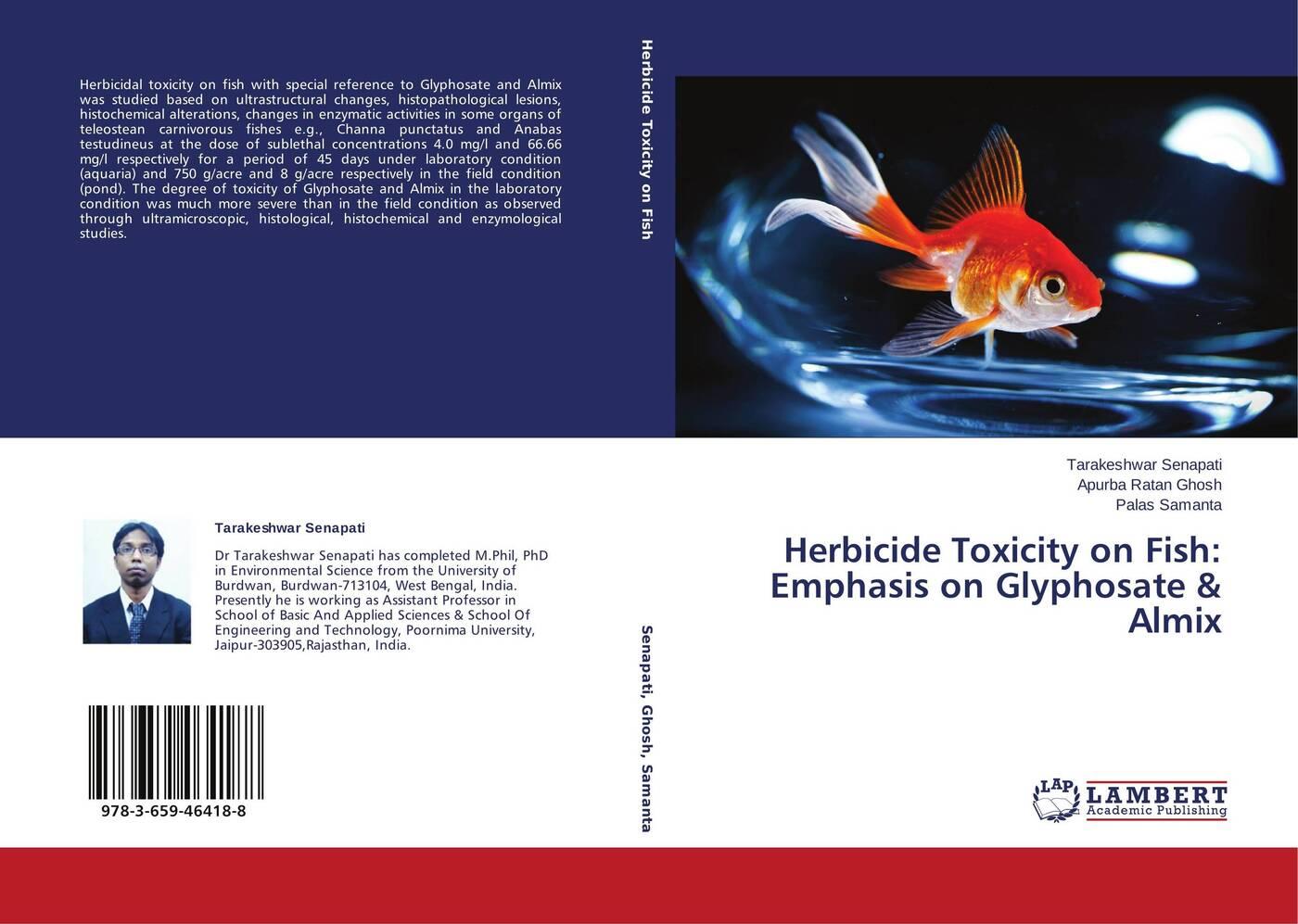Tarakeshwar Senapati,Apurba Ratan Ghosh and Palas Samanta Herbicide Toxicity on Fish: Emphasis on Glyphosate & Almix studies on the effect of hcg on maturity of channa striatus bloch