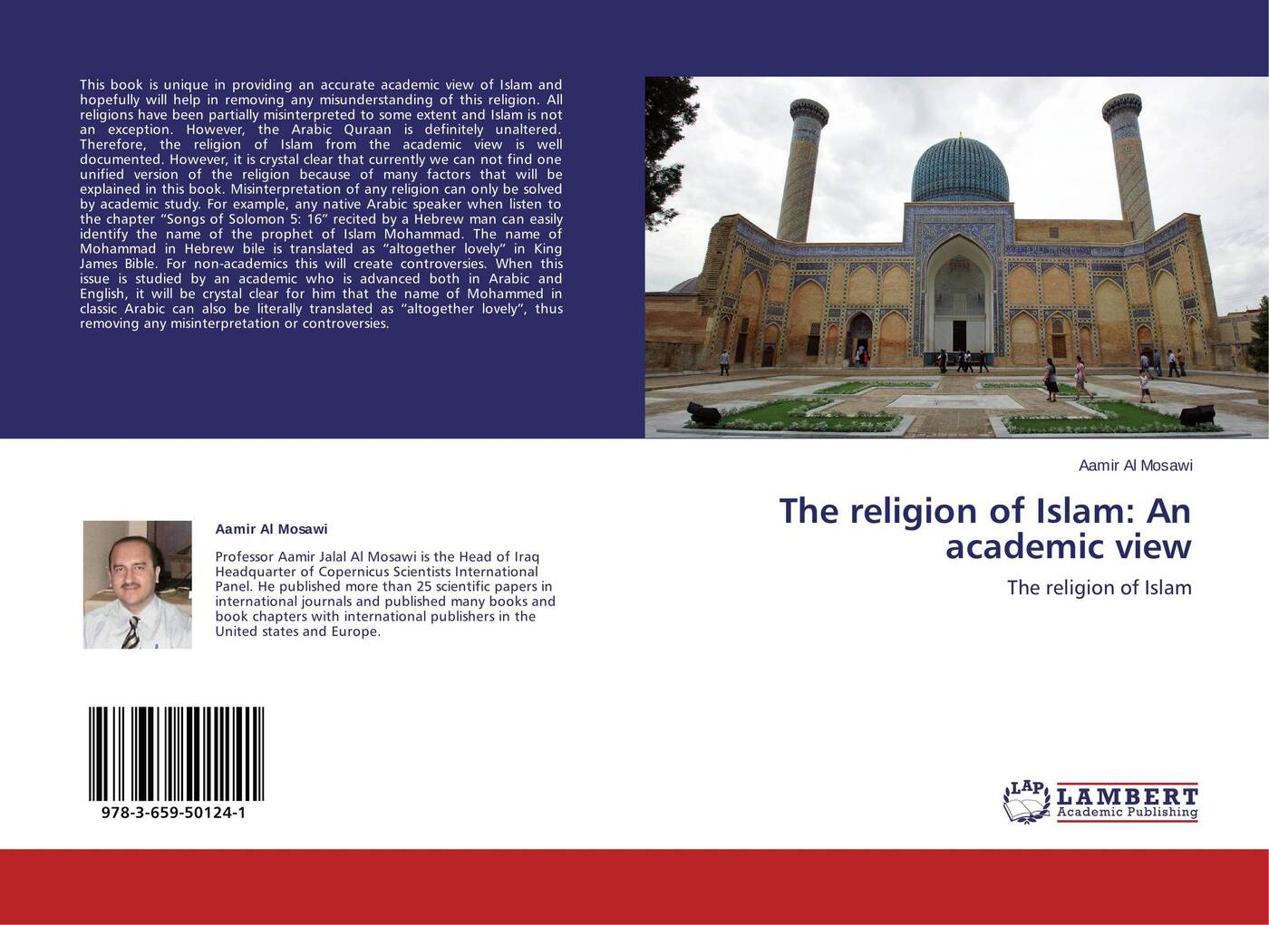 Aamir Al Mosawi The religion of Islam: An academic view