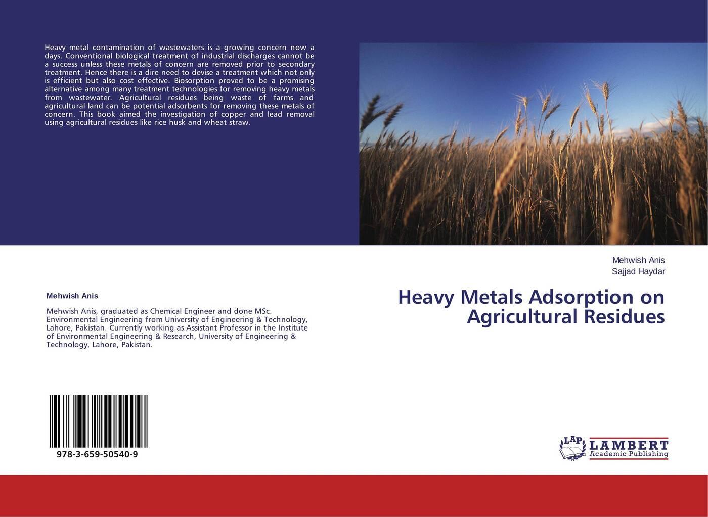 цены на Mehwish Anis and Sajjad Haydar Heavy Metals Adsorption on Agricultural Residues  в интернет-магазинах