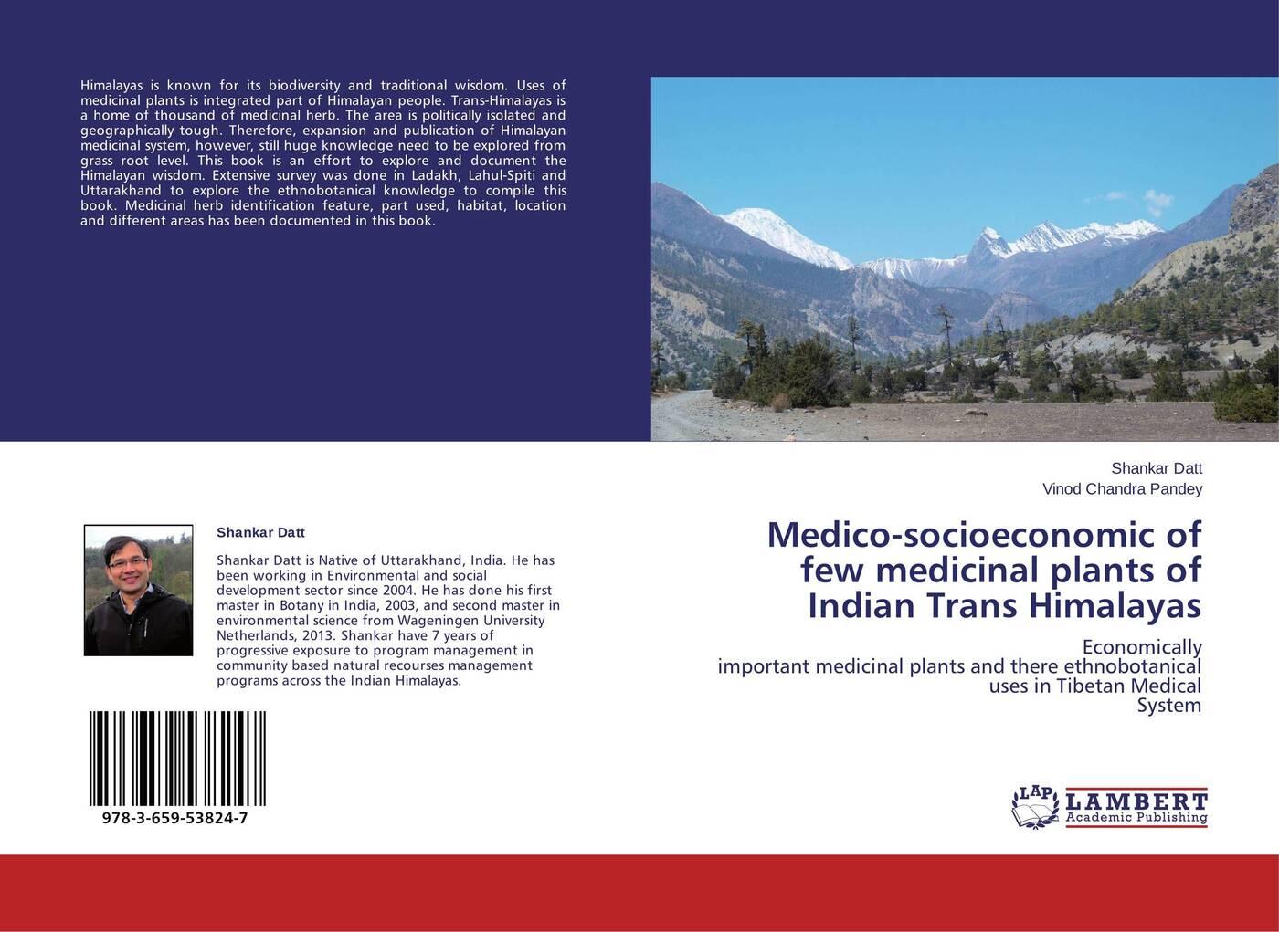 цены на Shankar Datt and Vinod Chandra Pandey Medico-socioeconomic of few medicinal plants of Indian Trans Himalayas  в интернет-магазинах
