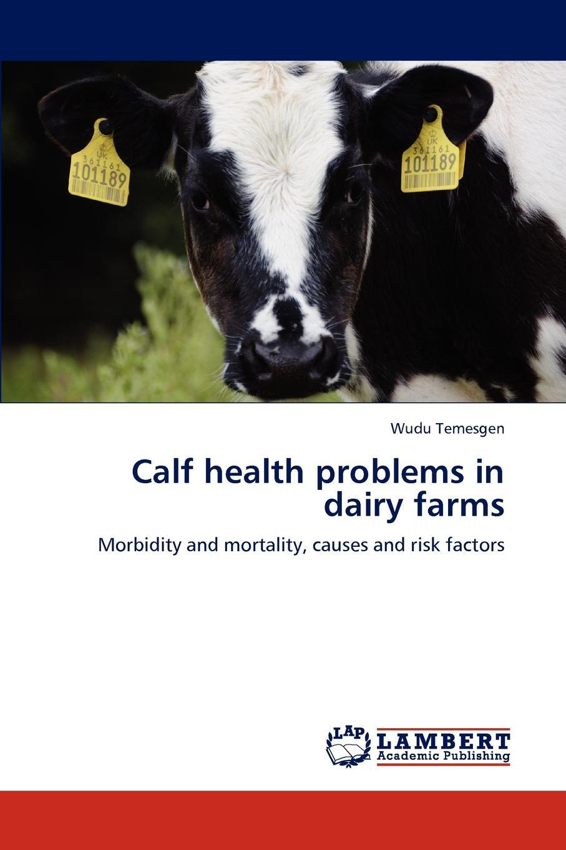 Calf health problems in dairy farms
