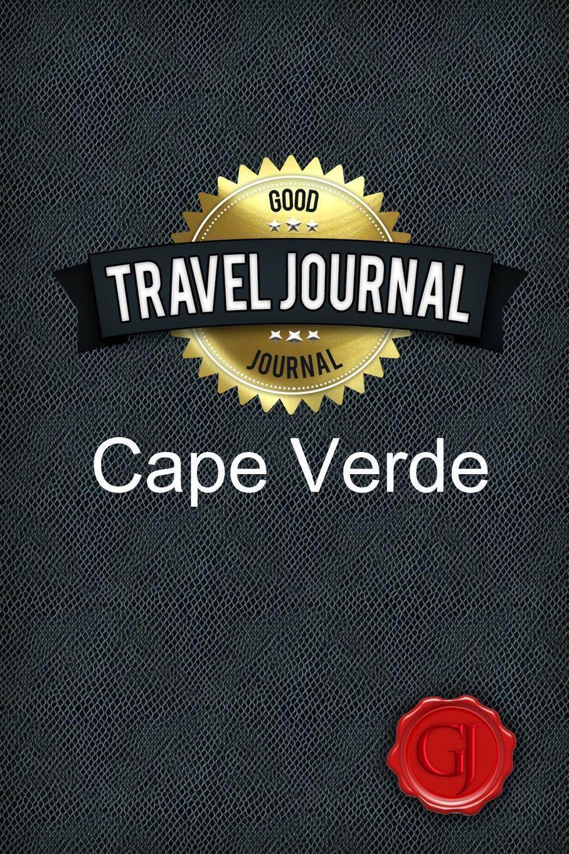 Travel Journal Cape Verde. Good Journal