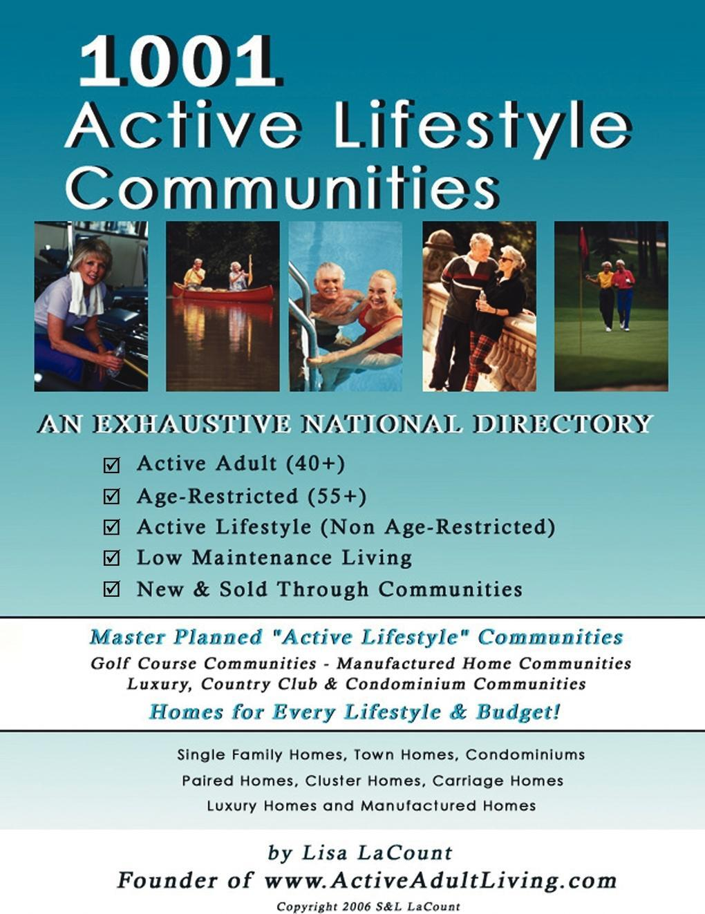 Книга 1001 Active Lifestyle Communities. By the Owner of www.ActiveAdultLiving.com. Lisa LaCount