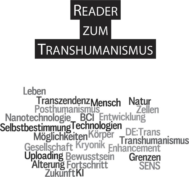 Reader zum Transhumanismus.