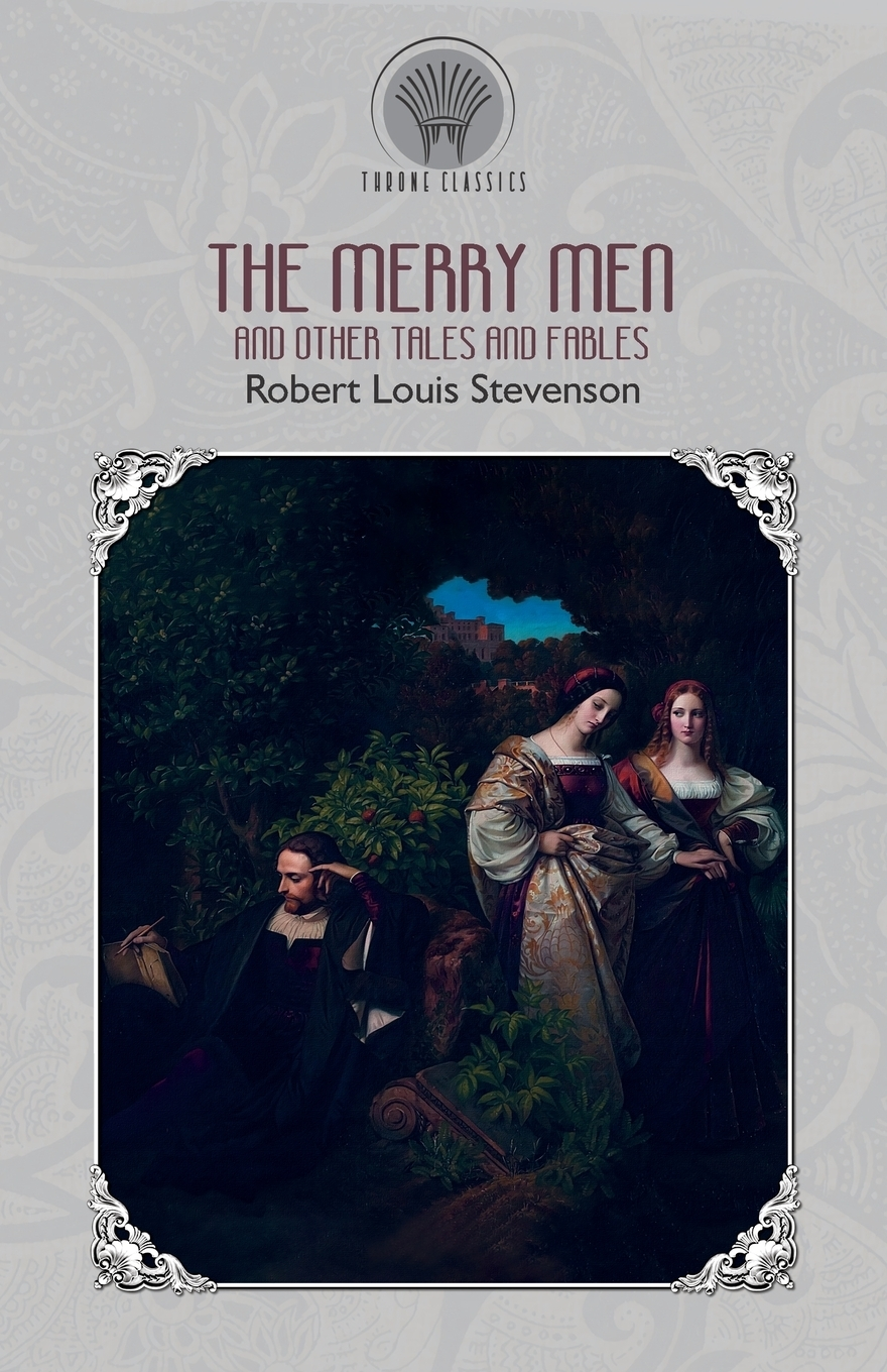 Stevenson Robert Louis The Merry Men and Other Tales and Fables stevenson r the merry men and other tales and fables
