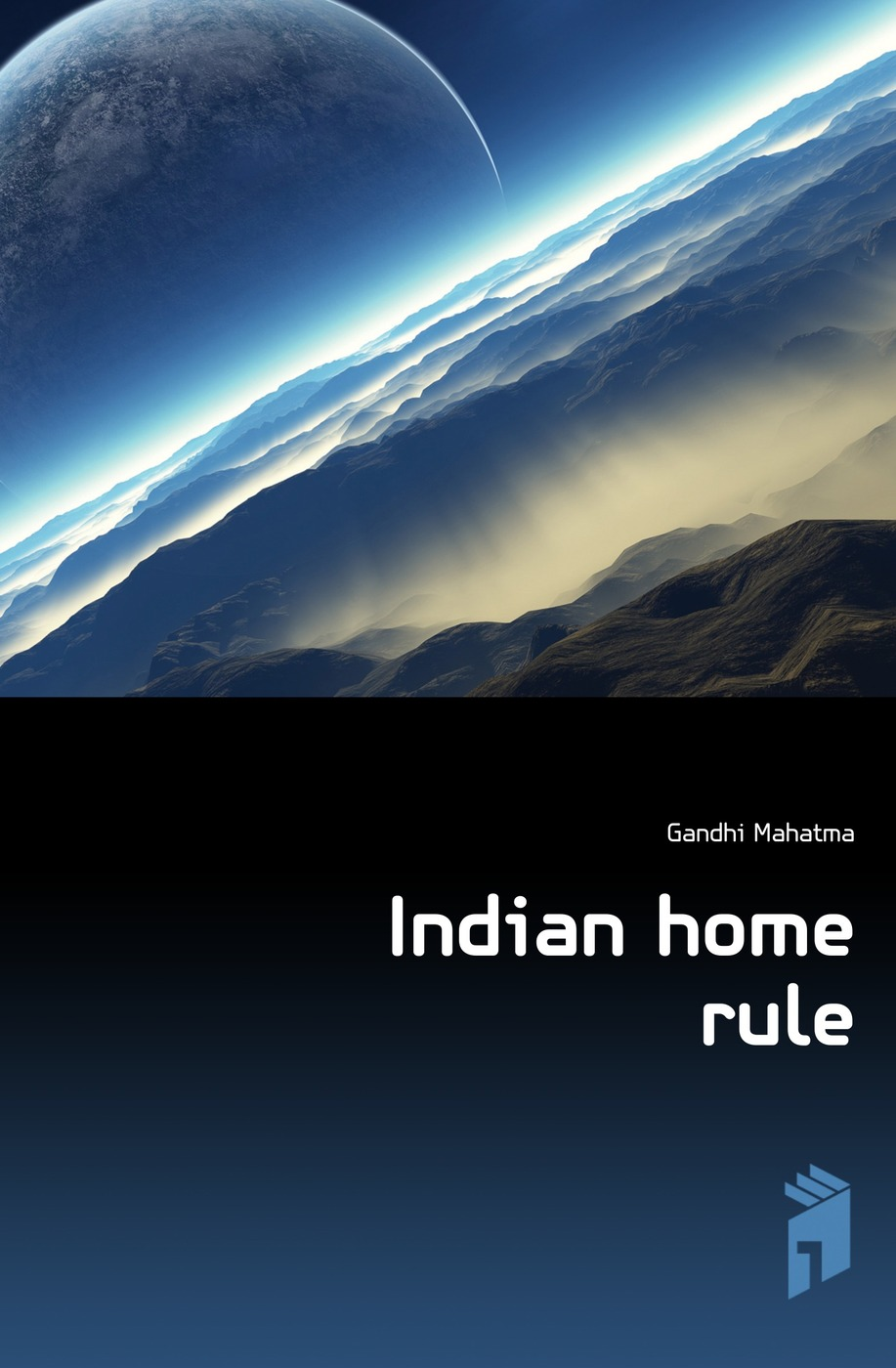 Gandhi Mahatma Indian home rule gandhi mahatma third class in indian railways