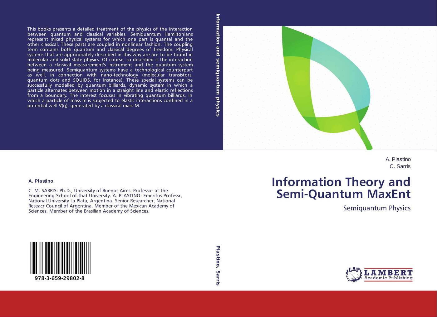 A. Plastino and C. Sarris Information Theory and Semi-Quantum MaxEnt martin bojowald the universe a view from classical and quantum gravity isbn 9783527667697