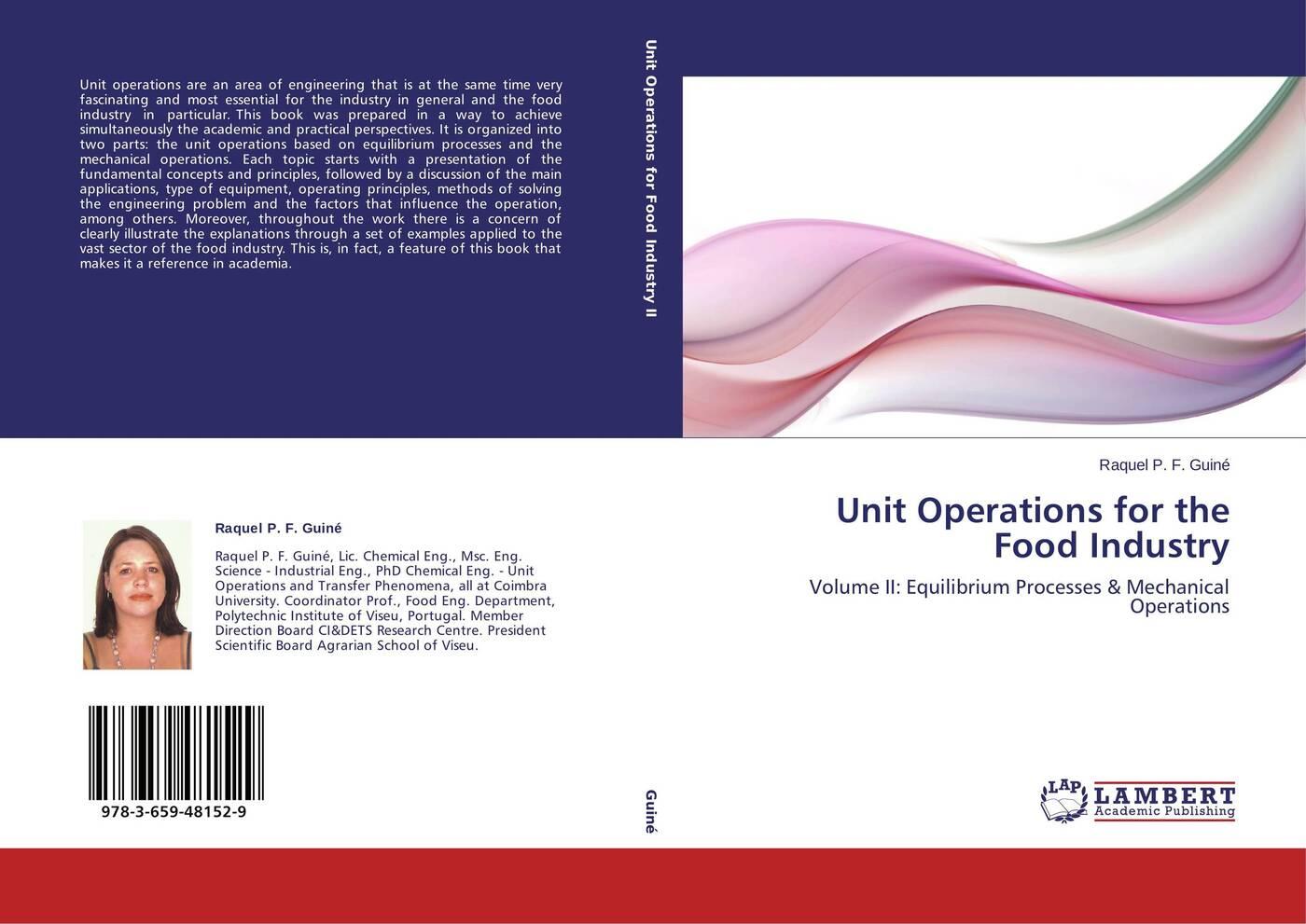 цена Raquel P. F. Guiné Unit Operations for the Food Industry онлайн в 2017 году