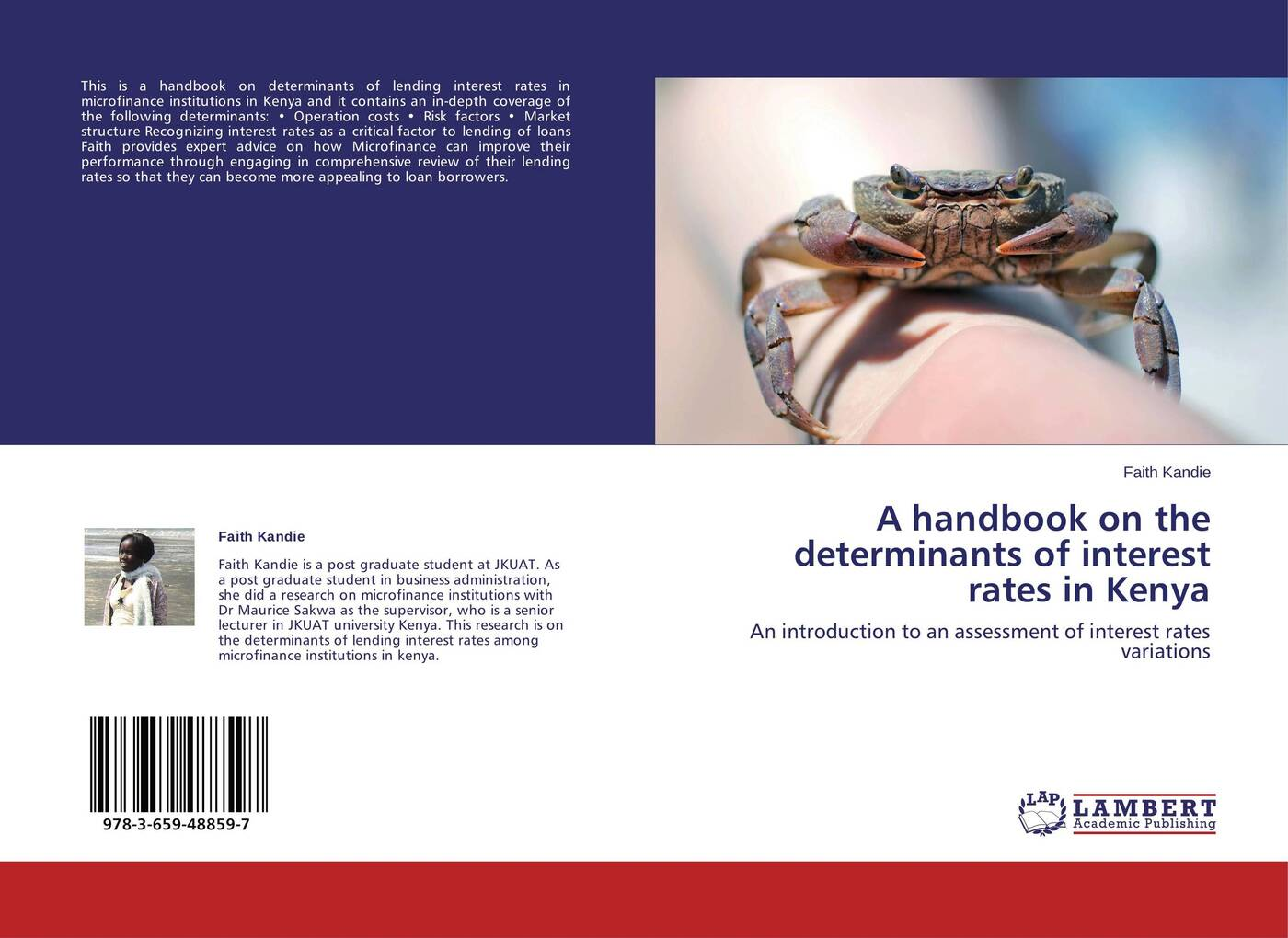 Faith Kandie A handbook on the determinants of interest rates in Kenya assessment of interest rates in see countries during crisis