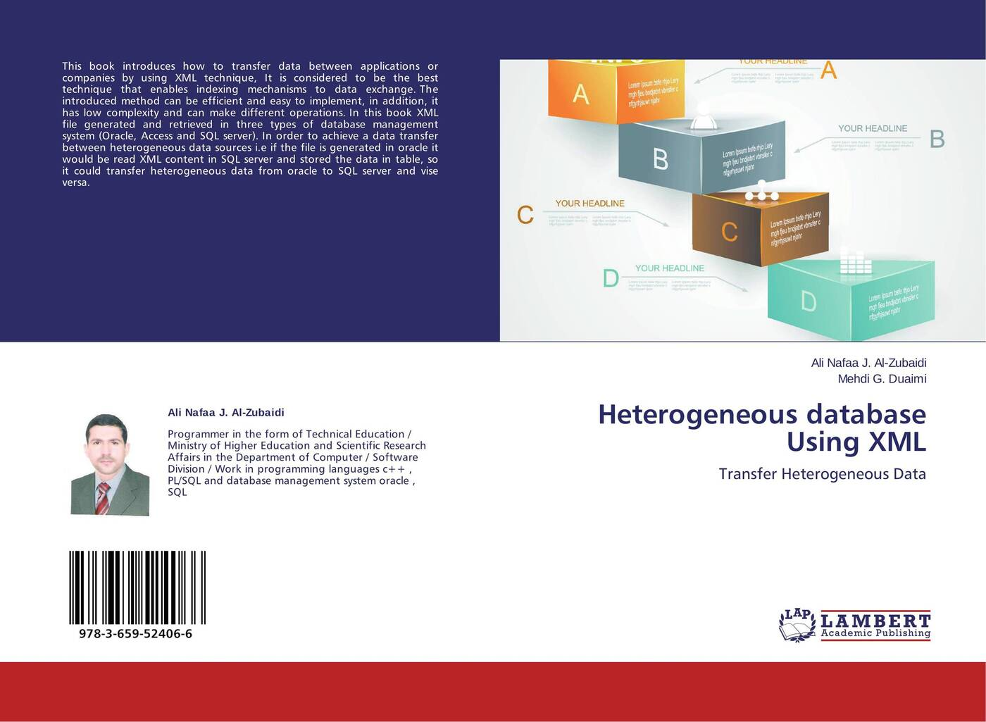 Ali Nafaa J. Al-Zubaidi and Mehdi G. Duaimi Heterogeneous database Using XML sitemap 165 xml