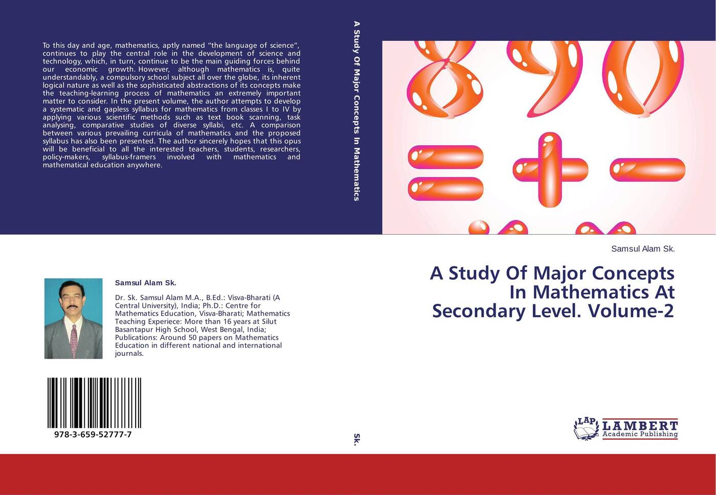 Samsul Alam Sk. A Study Of Major Concepts In Mathematics At Secondary Level. Volume-2 committee of the teaching of mathematics to students of engineering syllabus of mathematics