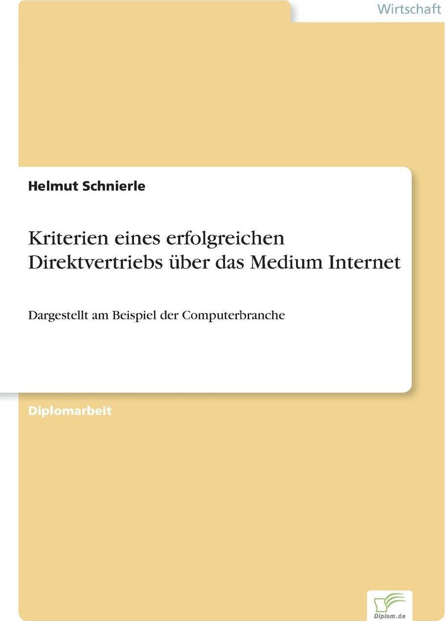 Kriterien eines erfolgreichen Direktvertriebs uber das Medium Internet
