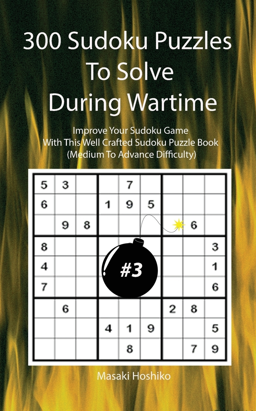 300 Sudoku Puzzles To Solve  ...