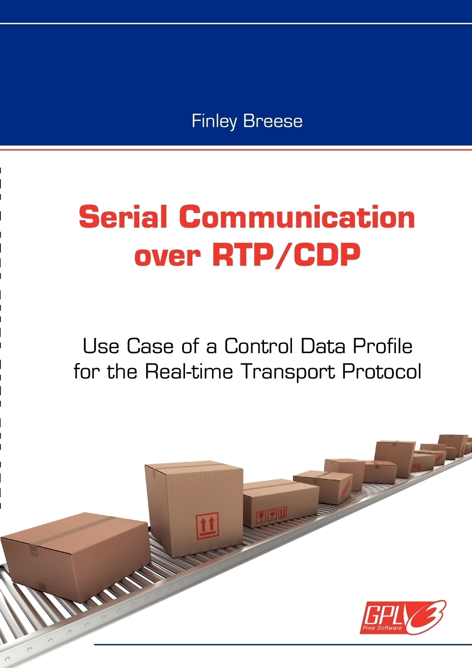 Finley Breese. Serial Communication over RTP/CDP