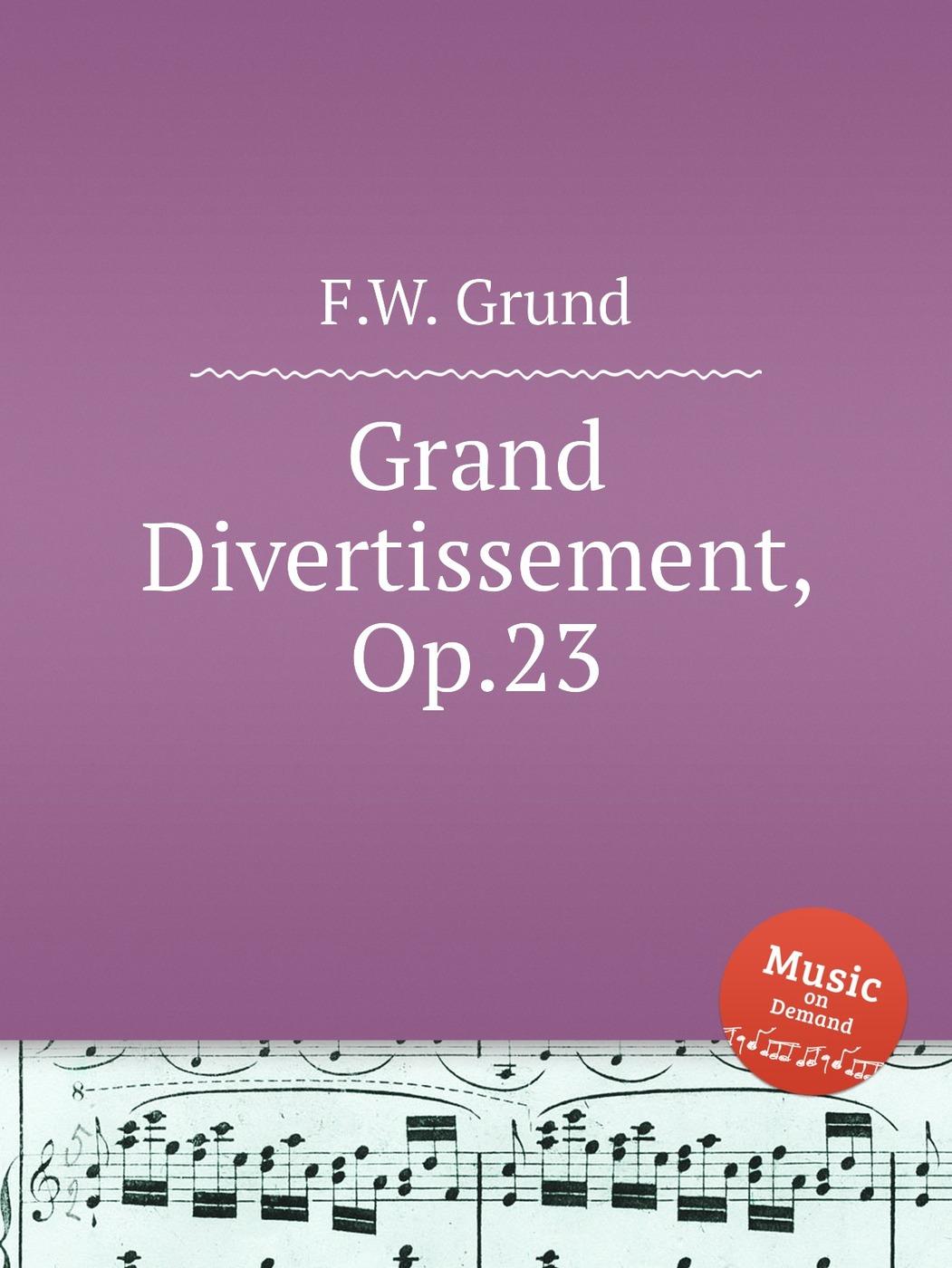 Grand Divertissement, Op.23