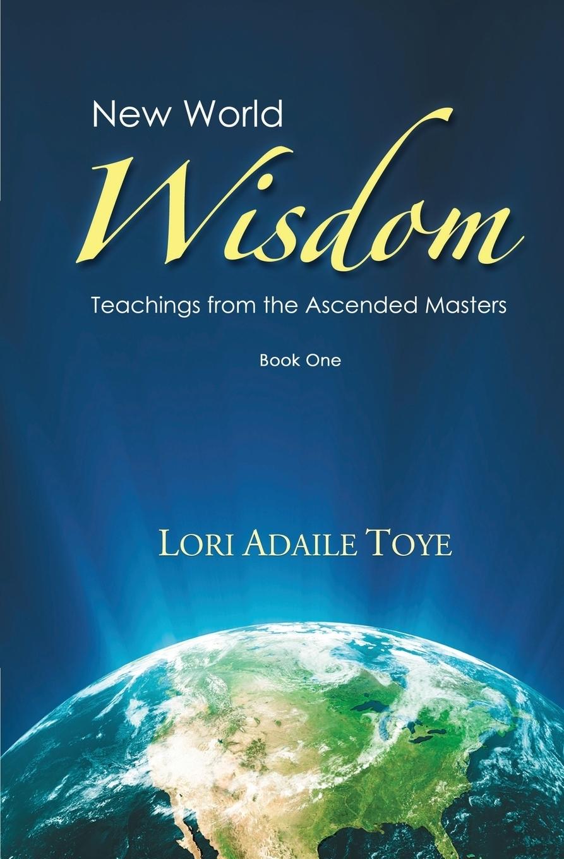 New World Wisdom, Book One.  ...