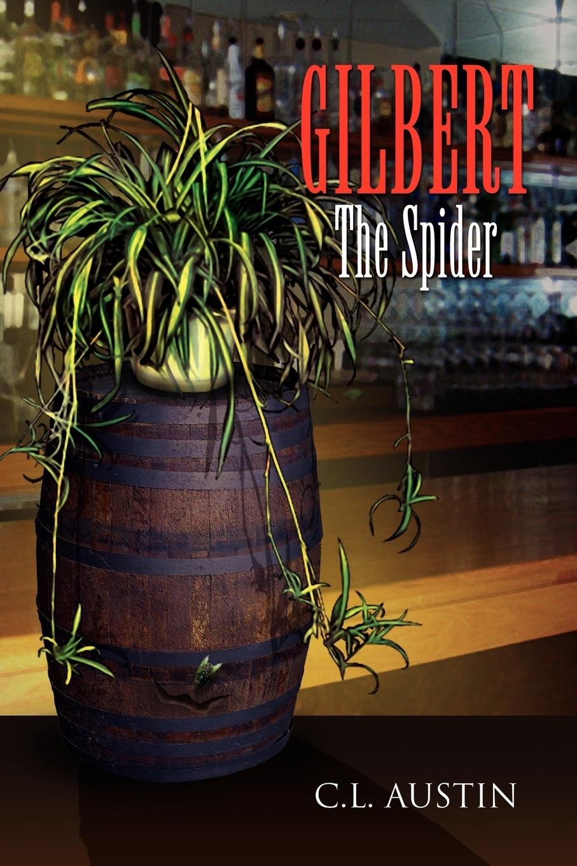 C. L. Austin. Gilbert the Spider