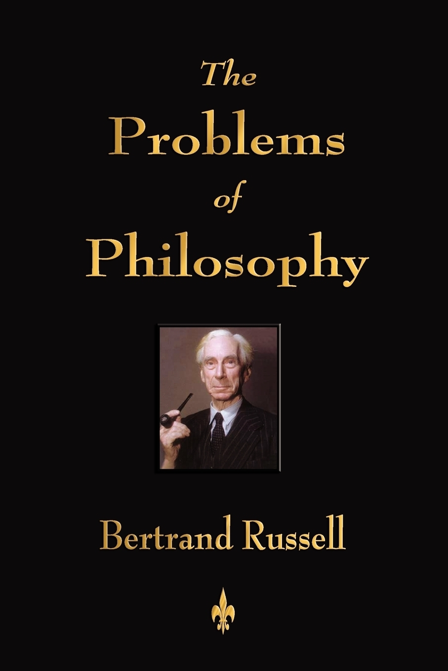 Russell Bertrand The Problems of Philosophy russell bertrand the problems of philosophy