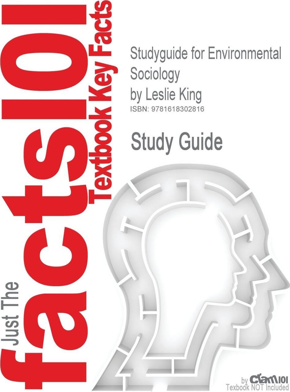 Studyguide for Environmental Sociology by King, Leslie, ISBN 9780742535084