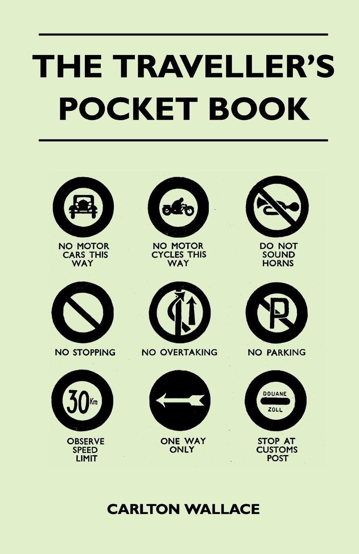 The Traveller`s Pocket Book. Carlton Wallace