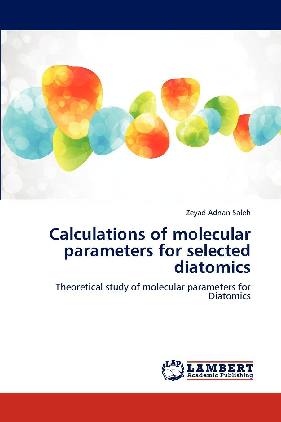 Calculations of Molecular Parameters for Selected Diatomics