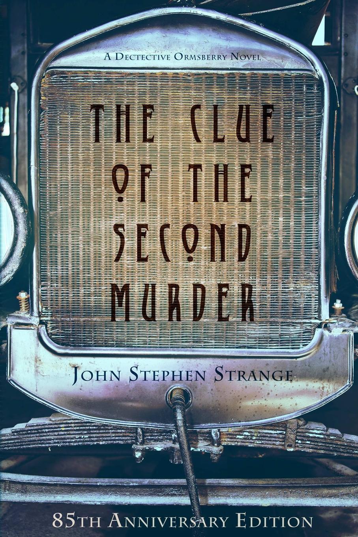 John Stephen Strange. The Clue of the Second Murder