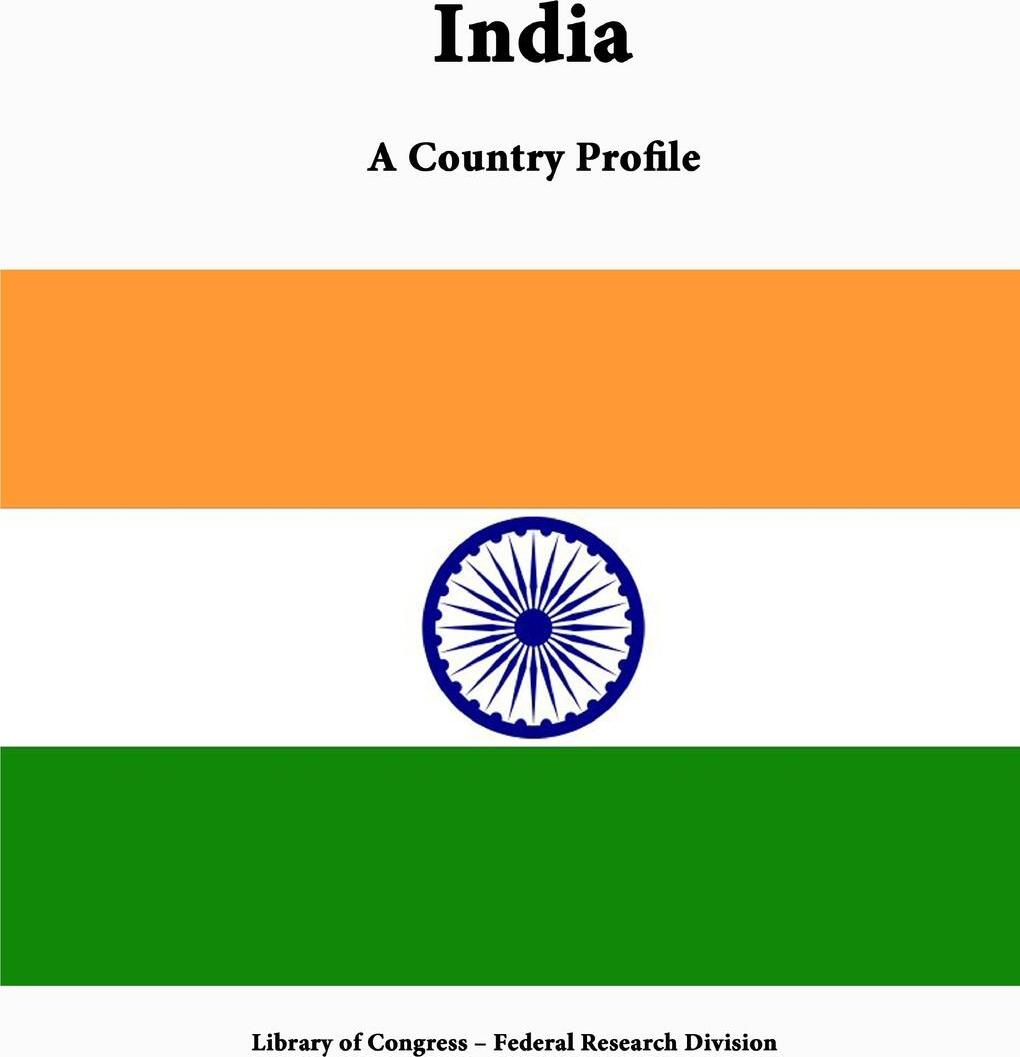 India. A Country Profile