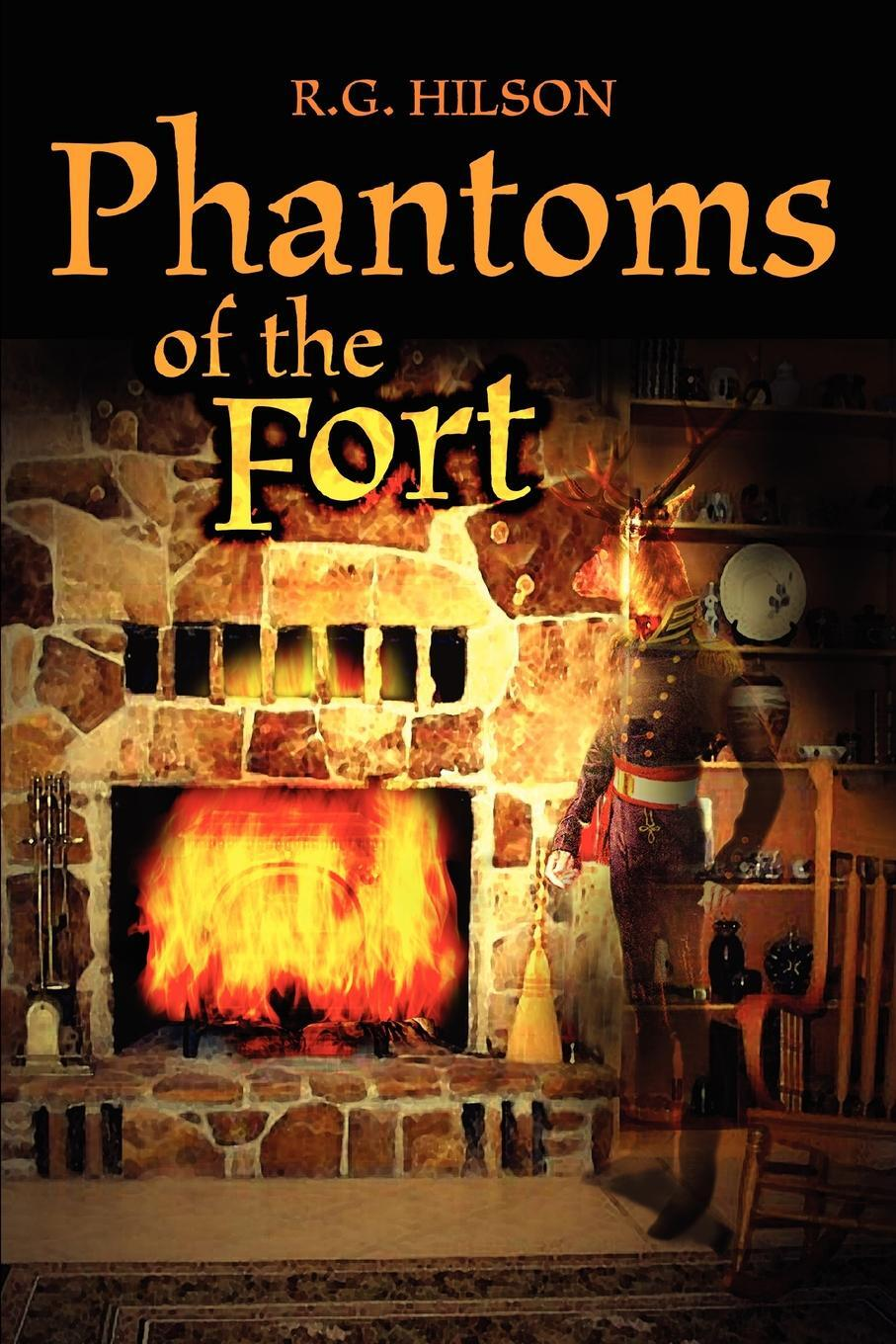 Phantoms of the Fort