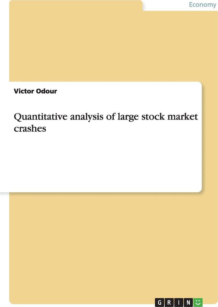 Quantitative analysis of large stock market crashes