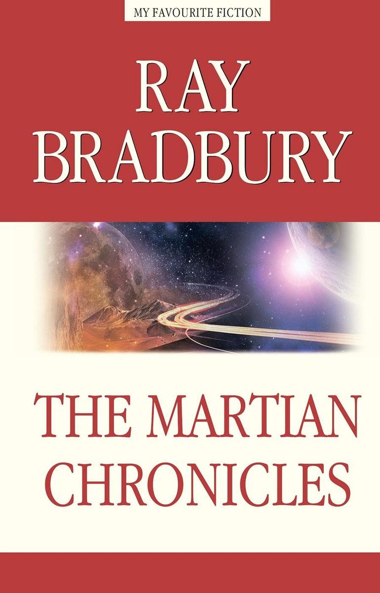 The Martian Chronicles   Брэдбери Рэй Дуглас #1