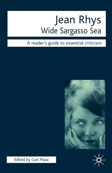 Обложка книги Jean Rhys. Wide Sargasso Sea, Jean Rhys