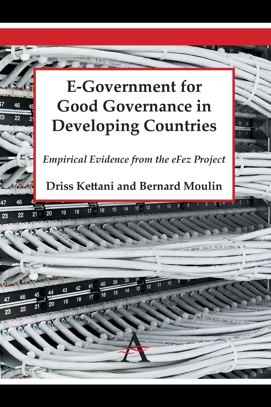 Driss Kettani, Bernard Moulin E-Government for Good Governance in Developing Countries. Empirical Evidence from the eFez Project a generic architecture for e government and e democracy