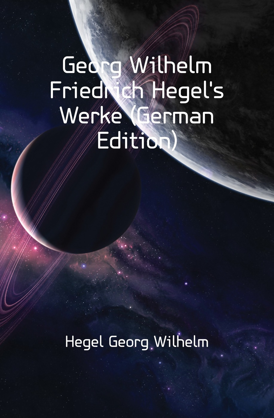 лучшая цена Hegel Georg Wilhelm Georg Wilhelm Friedrich Hegel's Werke (German Edition)